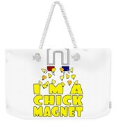 Im A Chick Magnet Chicken I Love Chickens Weekender Tote Bag