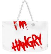 I'm Hangry Weekender Tote Bag