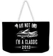 Im Not Old Im A Classic Since 2013 Birthday Gift Weekender Tote Bag