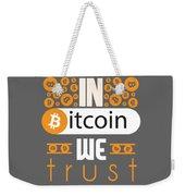 In Bitcoin We Trust Weekender Tote Bag