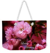 In Loving Memory Spring Pink Cherry Blossoms Weekender Tote Bag