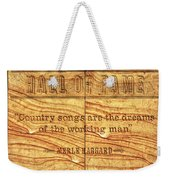 In The Words Of The Immortal... Weekender Tote Bag