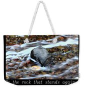 Inspirational-be The Rock Weekender Tote Bag