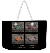 Inspirational Poster-color Outside Weekender Tote Bag