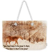 Inspirational Quote Horse Photo Weekender Tote Bag