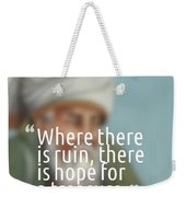 Inspirational Quotes - Motivational - 163 Weekender Tote Bag