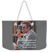 Itchy Sweater Weekender Tote Bag