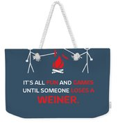 Its All Fun And Games Weekender Tote Bag