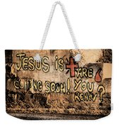 Jesus Is Coming Soon Weekender Tote Bag