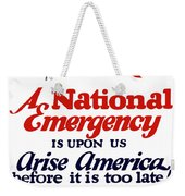 Arise America Before It Is Too Late - Join The Navy Weekender Tote Bag