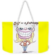 Joy Is A Superhero Weekender Tote Bag