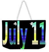 July 11 Weekender Tote Bag