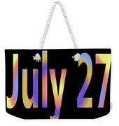 July 27 Weekender Tote Bag