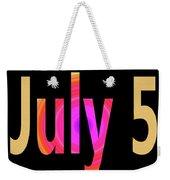 July 5 Weekender Tote Bag