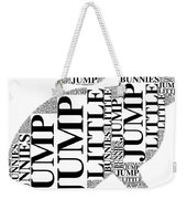 Jump Little Bunnies Jump Weekender Tote Bag