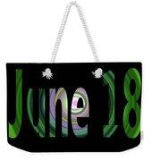 June 18 Weekender Tote Bag