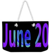June 20 Weekender Tote Bag