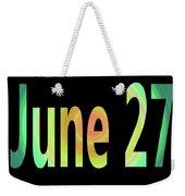 June 27 Weekender Tote Bag
