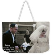 Just Married Today Quote Weekender Tote Bag