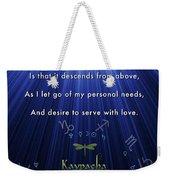 Kaypacha's Mantra 12.9.2015 Weekender Tote Bag