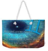 Kaypacha's Mantra 6.10.2015 Weekender Tote Bag