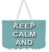 Keep Calm And Carry On Poster Print Teal Background Weekender Tote Bag