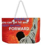 Keep Moving Forward. Weekender Tote Bag