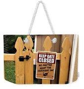 Keep The Gate Closed Weekender Tote Bag