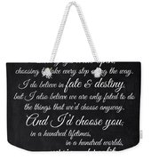 Kiersten White Quote Weekender Tote Bag