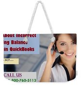 Know About Incorrect Beginning Balance Occurs In Quickbooks Weekender Tote Bag