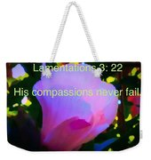 Lamentations His Compassions Never Fail Weekender Tote Bag