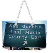 Last Marin County Exit Weekender Tote Bag