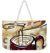 Latte By Madart Weekender Tote Bag by Megan Duncanson