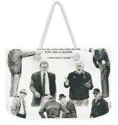 Leaders Of Men Weekender Tote Bag