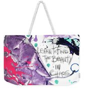 Learn O Find The Beauty Weekender Tote Bag