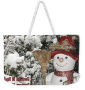 Let It Snow Let It Snow Let It Snow Weekender Tote Bag