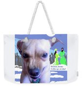 Let My Esther Go Weekender Tote Bag