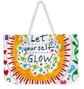 Let Yourself Glow Weekender Tote Bag