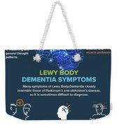 Lewy Body Dementia Symptoms Weekender Tote Bag