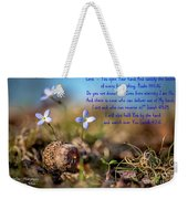 Life Delicate And Strong Weekender Tote Bag