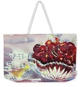 Life Is Just A Bowl Of Cherries Weekender Tote Bag
