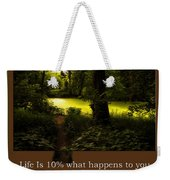 Life Is Knowing When To Change Paths Weekender Tote Bag