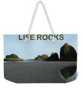 Life Rocks Weekender Tote Bag