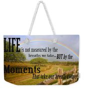 Life's Moments Weekender Tote Bag