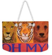 Lions And Tigers And Bears Weekender Tote Bag