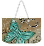 Live And Love Butterfly By Madart Weekender Tote Bag