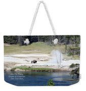 Live Dream Own Yellowstone Park Bison Text Weekender Tote Bag