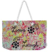 Live Love Laugh - Inspired Quotes Weekender Tote Bag