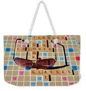 Looking At Life Through Rose Colored Glasses II Weekender Tote Bag