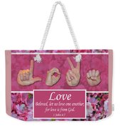 Love One Another Weekender Tote Bag